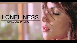 Loneliness   Dialogue Promo   Maaya - A Web Series By Vikram Bhatt