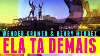 Video Ela Ta Demais Henry Mendez