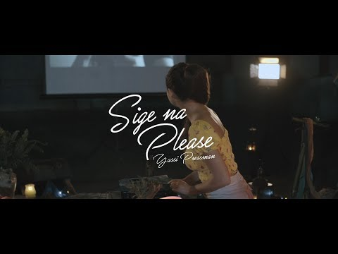 Sige Na Please - Yassi Pressman (Official Music Video)