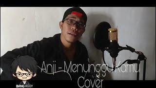 Anji - Menunggu Kamu Cover