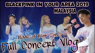 BLACKPINK 2019 MALAYSIA Full Concert VLOG Middle of Blink Zone VIEW!! 我竟然被抓出去?!【VLOG #1】