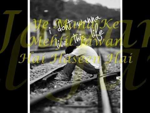 ♥♥ Tu Jo Nahi Hai To Kuch Bhi Nahi Hai ♥♥