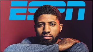 ESPN Cover Story: Paul George playing for the Clippers is a lot deeper than basketball
