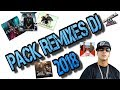PACK DE REMIXES DJ 2018 ( SIN PAUTAS DJ ) | GRATIS. thumbnail