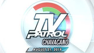 TV Patrol Chavacano - August 21, 2019
