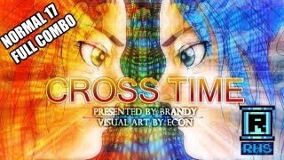 O2Mania - Cross Time (O2Jam) Normal 17 FULL COMBO [Por RoHiSakk]