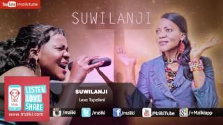 Lesa Tupaleni | Suwilanji | Official Audio
