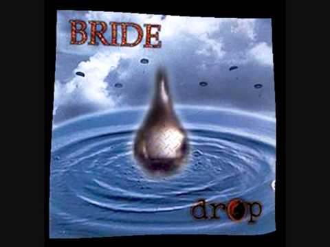 Bride - You Never Knew Me
