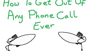 Fuck Phone Calls (How To Get Out Of Them)