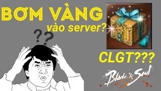 Tại sao Gà Rán lại bơm vàng vào server?CLGT? - Daily BNS Moment #1