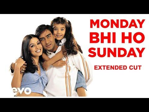 Dil Kya Kare - Monday Bhi Ho Sunday Video | Ajay Devgan Mahima...