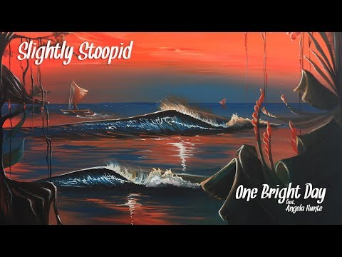 Slightly Stoopid - One Bright Day