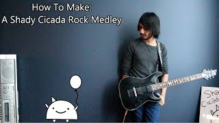 How To: Make a Shady Cicada Video Game/Rock Medley in 10 Min or Less