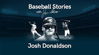 Baseball Stories - Ep. 9 Josh Donaldson Preview
