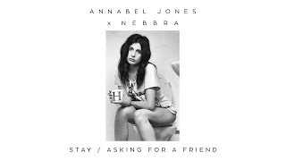 Annabel Jones x Nebbra - Asking For A Friend [Audio]