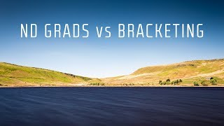 Landscape Photography - ND Grads vs Bracketing