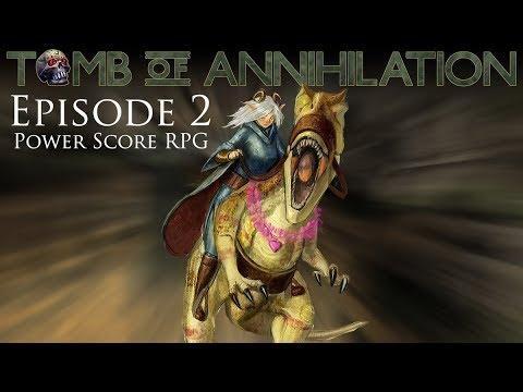 Tomb of Annihilation Episode 2