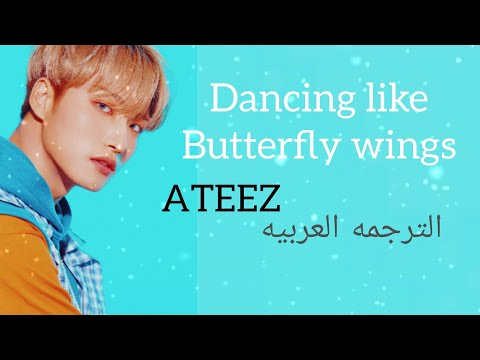Download Dancing Like Butterfly Wings - Ateez Arabic Sub مترجمه Mp4 baru