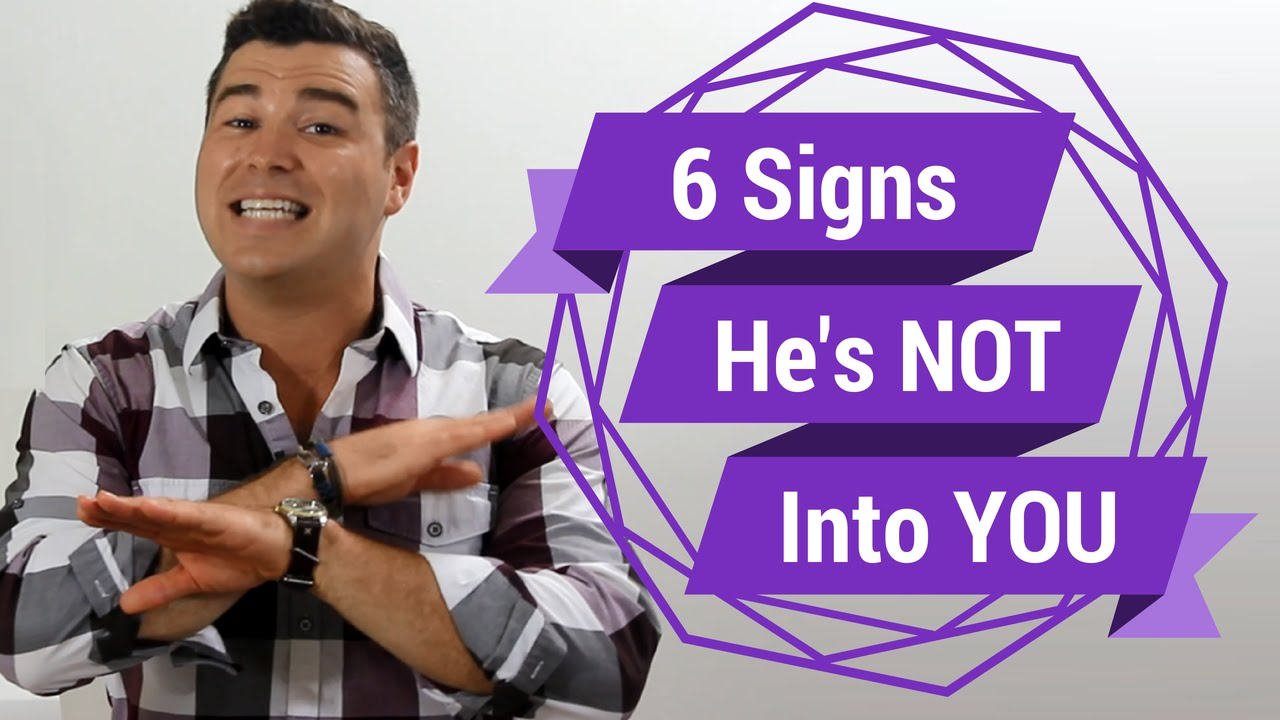 dating signs he is into you