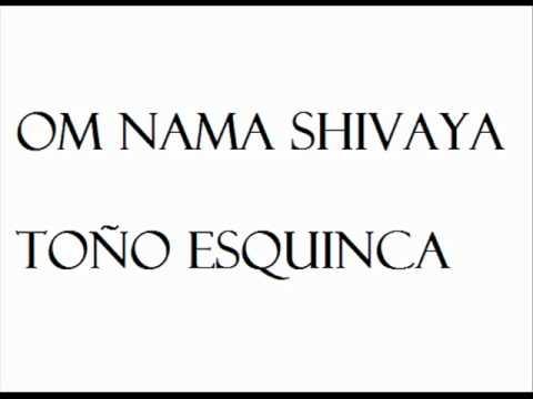 om nama Shivaya Toño Esquinca