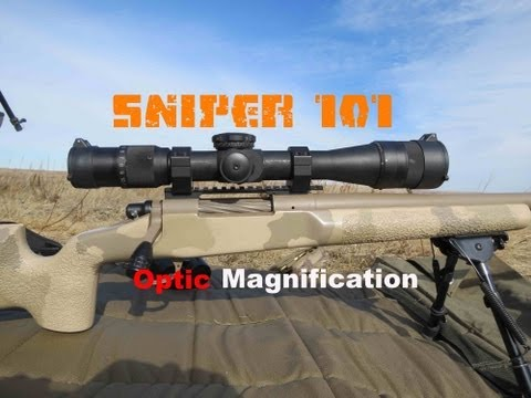 SNIPER 101 Part 19 - Scope Magnification Values