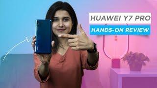 Huawei Y7 Pro 2019 Early Impressions!