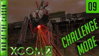 XCOM 2 War of the Chosen Challenge Mode - Episode 09 - Brutal Leaders