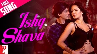 download lagu Ishq Shava - Full Song - Jab Tak Hai gratis