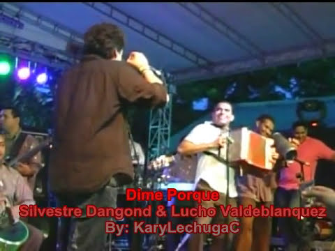 Dime Porque - Silvestre Dangond & Lucho Valdeblanquez (By: KaryLechuga)