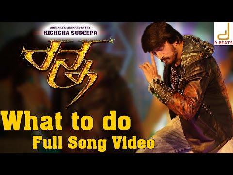 Ranna - What To Do Full Song Video | Sudeep, Rachitha Ram, Haripriya ...