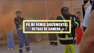 Dalex - Pa Mi Remix Documental (Detras De Camara)
