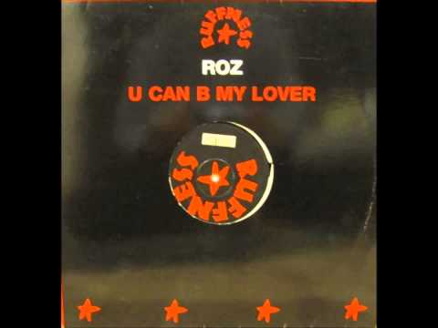 ROZ - U CAN BE MY LOVER