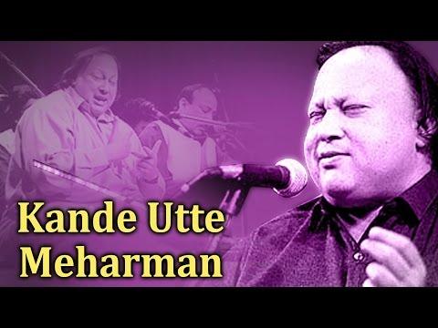 Kande Utte Meharman - Nusrat Fateh Ali Khan Qawwalis - Pakistani...