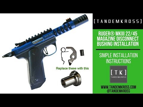 TANDEMKROSS - Mark III magazine disconnect bushing install