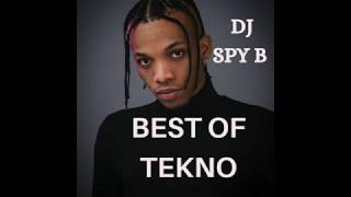 BEST OF TEKNO PART 1:LATEST,TRENDING,HOT AFROBEAT MIX 2019 by DJ SPY B