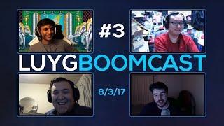 LUYG BOOMcast #3 ft Rip, Sajam, WonderChef, BLbeel