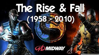 The Rise & Fall of Midway Games (1958 - 2010)