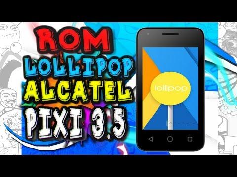 Rom lollipop para alcatel pixi 3.5 y como instalarla especial 50 subs #2 #1