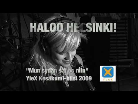 Haloo Helsinki - Mun Sydan Sanoo Niin