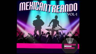 Mexicantreando | Latin production Music