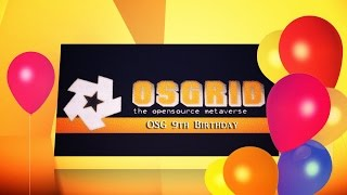 ► Event: OSGrid 9th Birthday, Opening Party at Event Plaza - OSGrid Opensim  2016