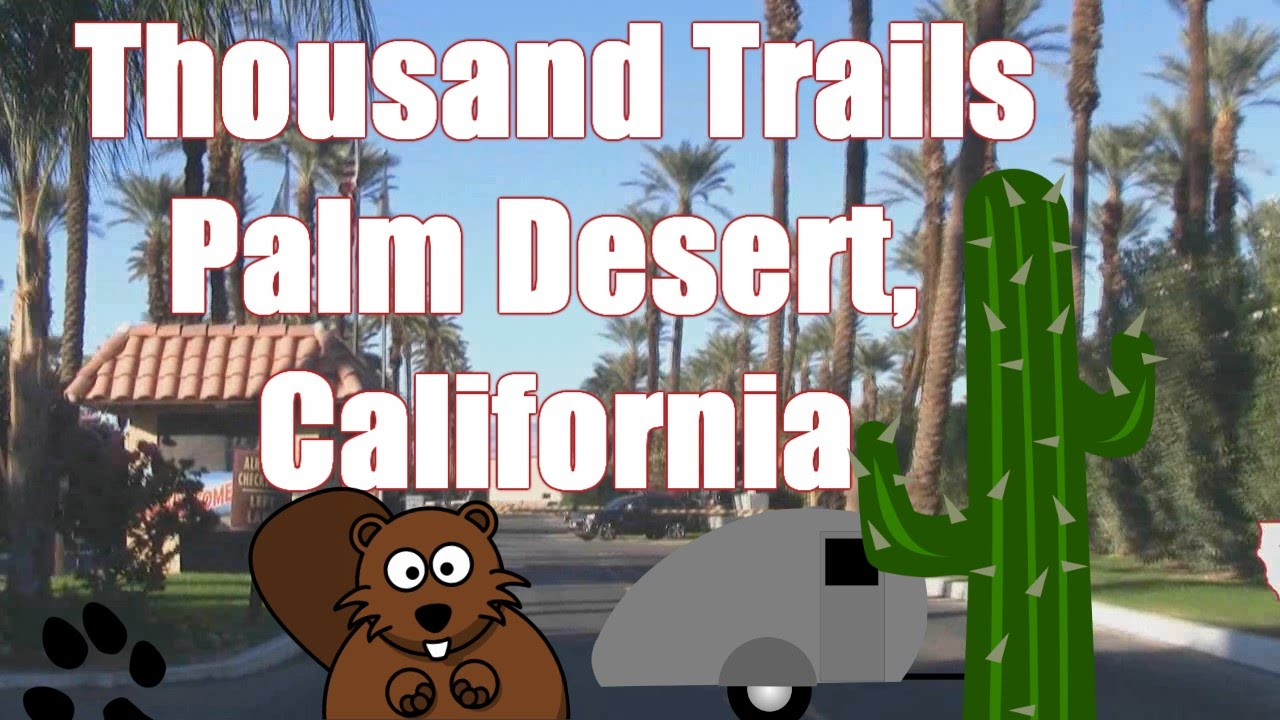 Thousand Palms Thousand Trails rv Park Palm