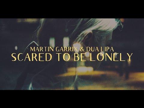 Martin Garrix & Dua Lipa - Scared To Be Lonely (Lyric Video)