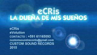 Ecris LA DUEÑA DE MIS SUEÑOS (Promocional)