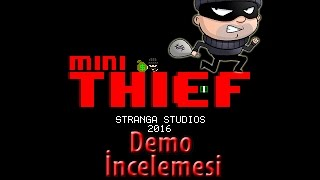 Mini Thief Demo İnceleme