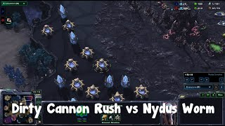 StarCraft 2: Dirty Cannon Rush vs Nydus Worm