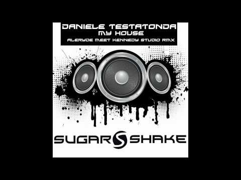 Daniele Testatonda - My House (Aleryde Meet Kennedy Studio Remix)