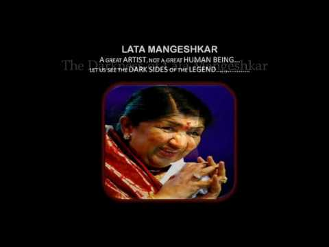 THE DARK SIDE OF LATA MANGESHKAR