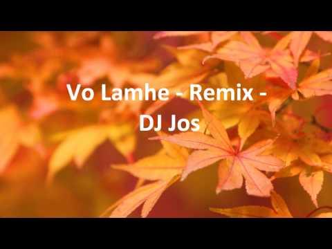 Woh Lamhe - Remix - DJ Jos