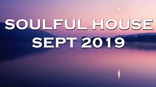 SOULFUL HOUSE SEPT 2019